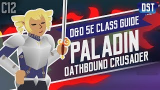 D&D 5e Paladin Class Guide ~ I'm Not Being Smug, I'm Being Perfect