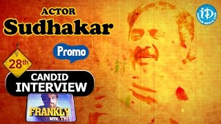 Comedian Sudhakar Exclusive Interview - Promo || Frankly with TNR #28 || Talking Movies With iDream