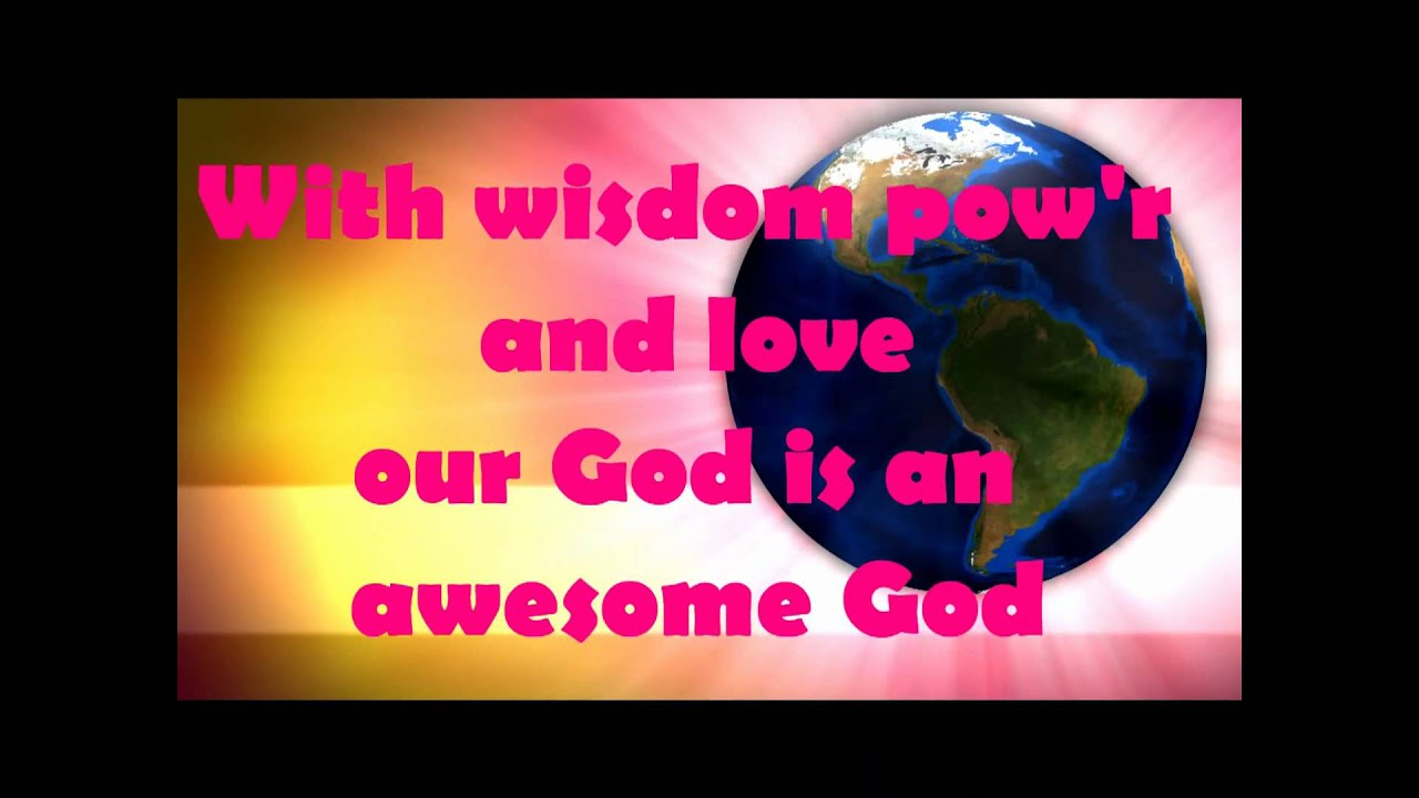 My God Is Awesome Youtube For Kids