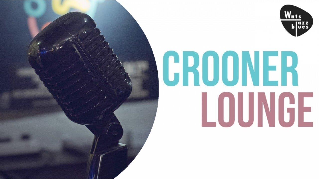Jazz & Swing, Romantic Love Songs - Crooner Lounge