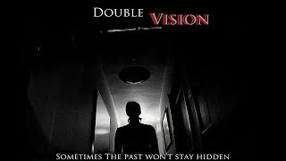 Double Vision - 2 Days Later Film Competition Entry 2012