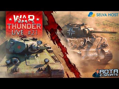 LIVE #21 - War Thunder Tanks 22/08/15