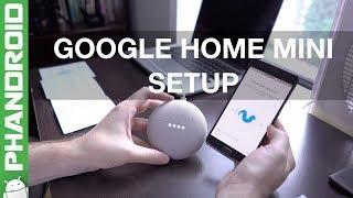 How to setup the Google Home Mini