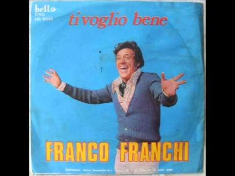 FRANCO FRANCHI      TI VOGLIO BENE      1971