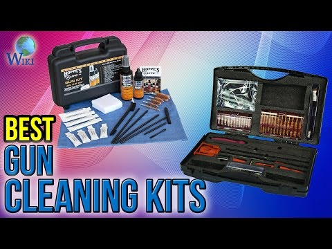 10 Best Gun Cleaning Kits 2017