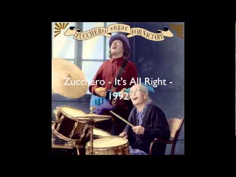 Zucchero - It's All Right