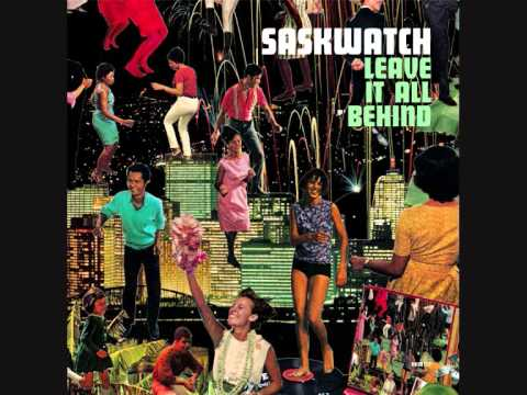 Saskwatch - Dont Wanna Try