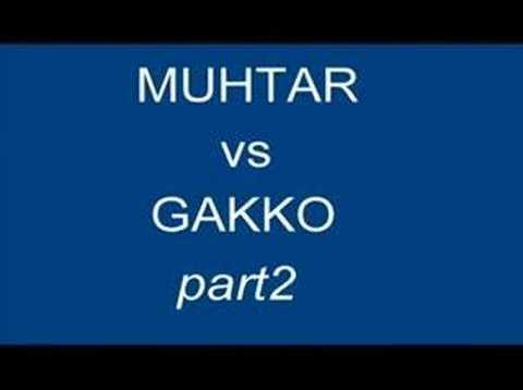Muhtar vs Gakko 2.bölüm(part2)