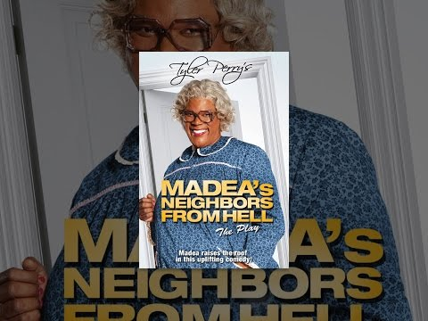 Tyler Perry's Madea's Neighbors From Hell The Play video