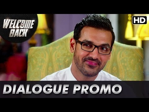 Ajju Bhai Can Be Too Honest! (Dialogue Promo) | Welcome Back