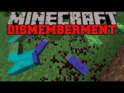 Minecraft: MOB DISMEMBERMENT (MOBS LIMBS AND BLOOD!) Mob Dismemberment Mod Showcase