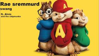 Rae Sremmurd Swang ft Alvin and the chipmunks