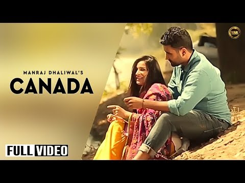 Canada || Manraj Dhaliwal || Full Official Music Video || Yaar Anmulle Records 2014 video