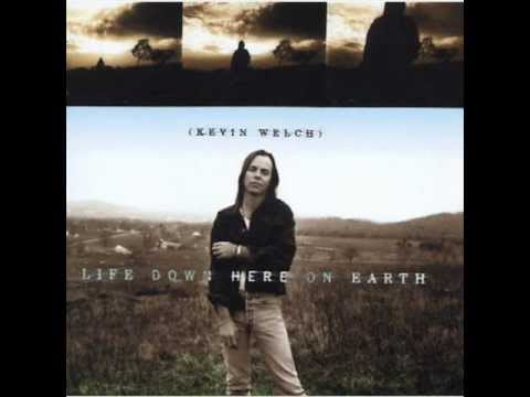 Kevin Welch - Something About You