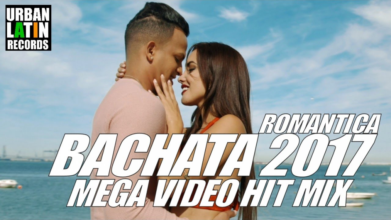 BACHATA 2017 - ROMANTICA MEGA VIDEO HIT MIX 1H