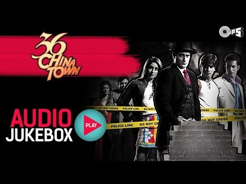 36 China Town - Full Songs Jukebox | Shahid Kareena Himesh Reshammiya...