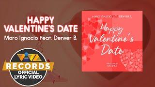 Happy Valentine's Date - Maro Ignacio feat.  Denver B.