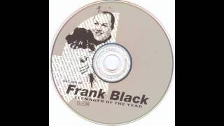 Watch Frank Black Calistan video