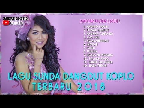 Lagu Sunda Dangdut Koplo Terbaru 2018 - Pongdut Sunda Full Album