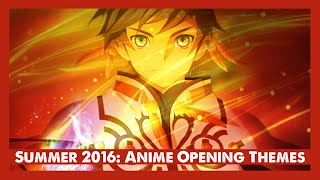 Top Anime Opening Themes of [Summer 2016]