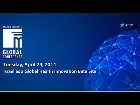 Israel as a Global Health Innovation Beta Site