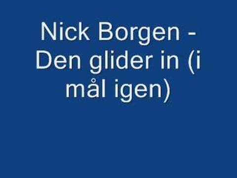 Nick Borgen - Den Glider In