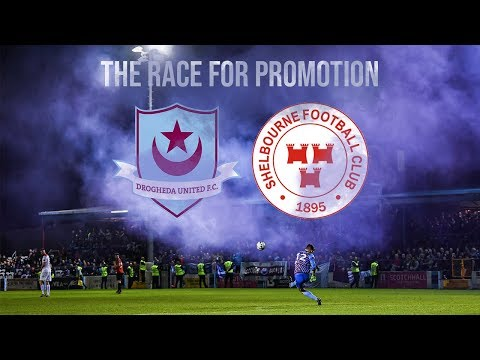 THE RACE FOR PROMOTION | Drogheda Utd vs Shelbourne