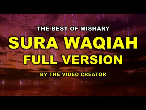 Surah Al Waqiah Complete Recited By Mishary Al Afasy video