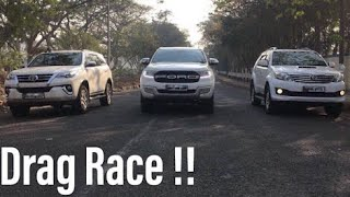Ford Endeavour VS Toyota Fortuner | Drag Race | 2019 |