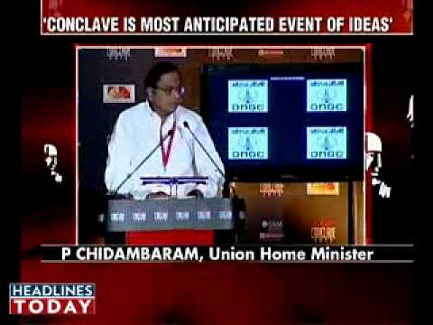 P.Chidambaram speech at the India Today Conclave 2010 - Part 1