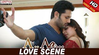 Nithiin Samantha Love Scene   Nithiin, Samantha   Trivikram   A Aa (Hindi Dubbed Movie)