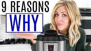 9 Reasons Why You NEED An Instant Pot! Is the Instant Pot Worth It?
