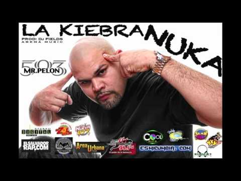 La Kiebra Nuca - Mr. Pelon 503 (prod. By Dj Fields) #elsalvadormusica503 video