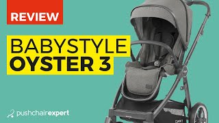 Babystyle Oyster 3 Review