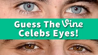Cameron Dallas? Guess The Viners Eyes!