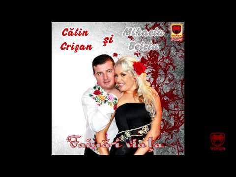 Calin Crisan & Mihaela Belciu - Ce-o Fi Cu Tine Barbate