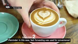 【COFFEE TV】 How to apply 'World Latte Art Battle 2017'