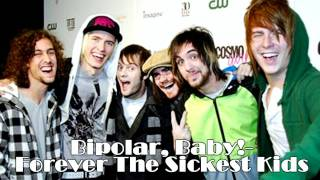 Watch Forever The Sickest Kids Bipolar Baby video