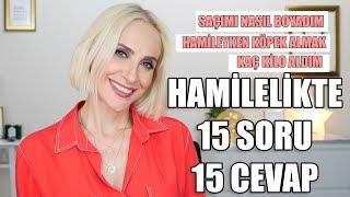 HAMİLELİKLE İLGİLİ 15 SORU 15 CEVAP, SAÇ BOYASI, KÖPEK BESLEME, KİLO, KOZMETİK | Sebile Ölmez