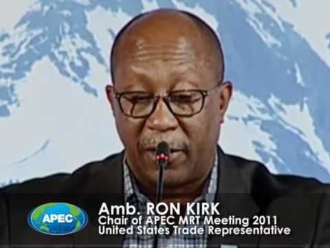 US Trade Representative Ambassador Ron Kirk opens APEC MRT 2011 press conference