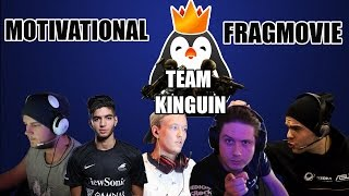 Team Kinguin - Motivational FragMovie