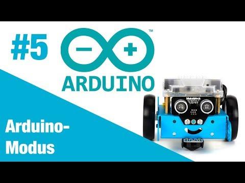 Tutorial #5 Arduino-Modus im mBlock benutzen