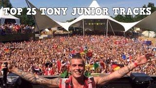[Top 25] Best Tony Junior Tracks [2016]