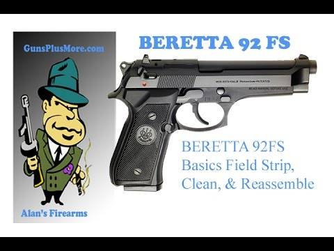 Beretta 92FS field strip. cleaning and the basics