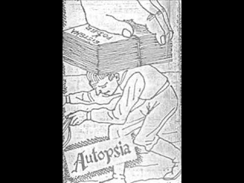 Autopsia - Quiero Tenerte Para Aplastarte