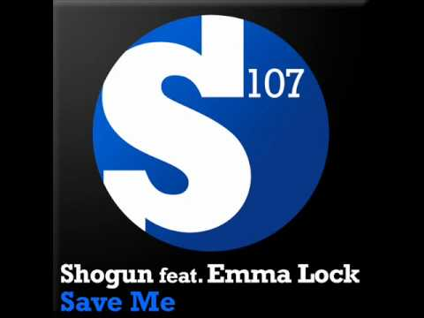 Shogun - Save Me feat. Emma Lock (Original Mix)
