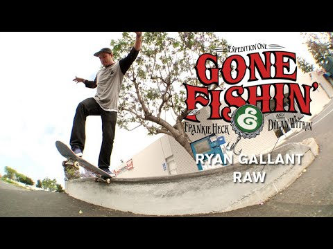 Ryan Gallant, Gone Fishin Raw