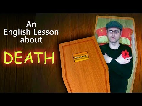 Learning English  Lesson Forty Eight (Death)