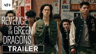 Revenge Of The Green Dragons | Official Trailer HD | A24