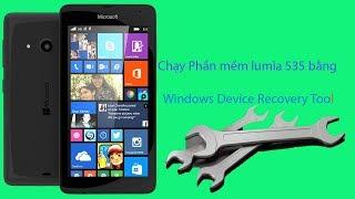 CHẠY PHẦN MỀM LUMIA 535 bằng tool Windows Device Recovery Tool 3.14